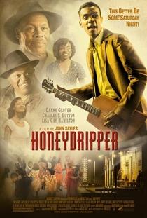 Honeydripper - Do Blues ao Rock - Poster / Capa / Cartaz - Oficial 1