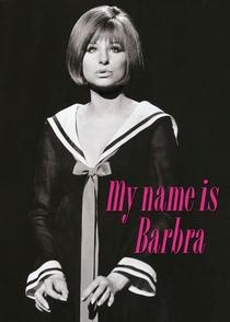 My Name Is Barbra - Poster / Capa / Cartaz - Oficial 1