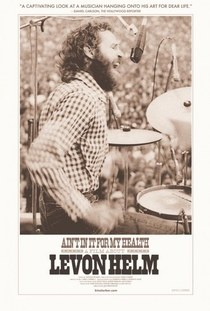Ain't in It for My Health: A Film About Levon Helm - Poster / Capa / Cartaz - Oficial 1