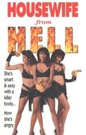 Minha Mulher é um Inferno (Housewife From Hell)