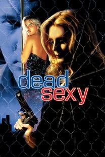 Sexy e Mortal - Poster / Capa / Cartaz - Oficial 2
