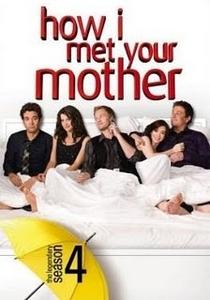 How I Met Your Mother (4ª Temporada) - Poster / Capa / Cartaz - Oficial 1