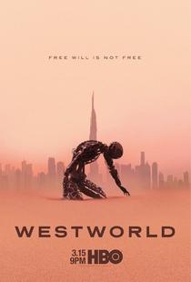 Westworld (3ª Temporada) - Poster / Capa / Cartaz - Oficial 1
