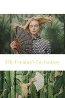 Elle Fanning's Fan Fantasy (Elle Fanning's Fan Fantasy)