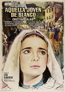 Bernadette de Lourdes (Aquella Jovem De Blanco)