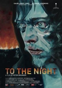 To the Night - Poster / Capa / Cartaz - Oficial 1
