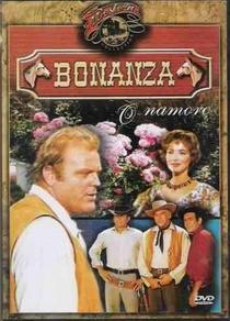Bonanza - O Namoro - Poster / Capa / Cartaz - Oficial 1