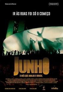 Junho - O Mês que Abalou o Brasil - Poster / Capa / Cartaz - Oficial 1