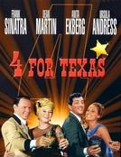 Os 4 Heróis do Texas (Four for Texas)