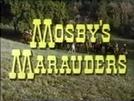 Mosby's Marauders (Mosby's Marauders)