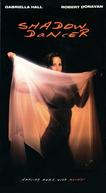 Shadow Dancer (Shadow Dancer)