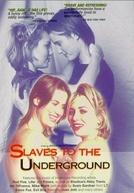 Submundo de Ambições (Slaves to the Underground)
