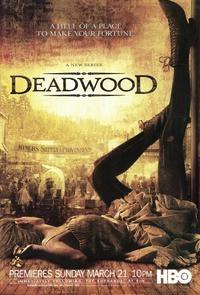 Deadwood (1ª Temporada) - Poster / Capa / Cartaz - Oficial 3