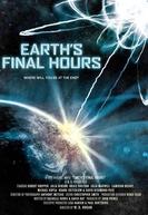 As Últimas Horas da Terra (Earth's Final Hours)