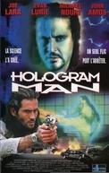 Hologram Man - Condição de Alerta (Hologram Man)