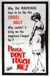 Please Don't Touch Me - Poster / Capa / Cartaz - Oficial 1