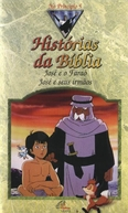 Histórias da Bíblia (The Old Testament: Joseph and the Pharaoh)