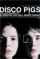 Disco Pigs (Disco Pigs)