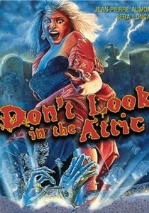 Don't Look in the Attic - Poster / Capa / Cartaz - Oficial 1
