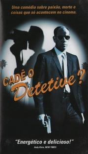 Cadê o Detetive? - Poster / Capa / Cartaz - Oficial 1