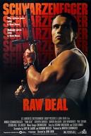 Jogo Bruto (Raw Deal)