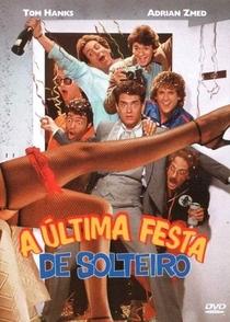 A Última Festa de Solteiro - Poster / Capa / Cartaz - Oficial 1