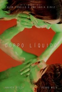 Corpo Líquido - Poster / Capa / Cartaz - Oficial 1
