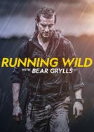 Celebridades à Prova de Tudo (5ª Temporada) (Running Wild with Bear Grylls (Season 5))