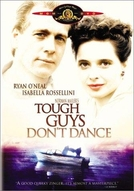 A Marca do Passado (Tough Guys Don't Dance)