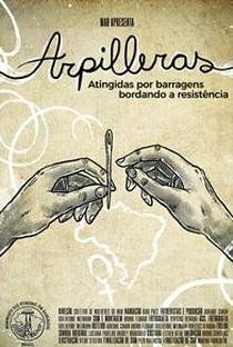 Arpilleras: Atingidas por barragens bordando a resistência - Poster / Capa / Cartaz - Oficial 1