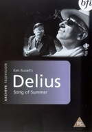 Delius - Song of Summer (Delius - Song of Summer)