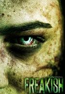 Freakish (1ª Temporada)