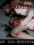 Inner Depravity: Vol 1 (Inner Depravity: Vol 1)