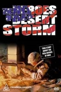 The Heroes of Desert Storm - Poster / Capa / Cartaz - Oficial 1