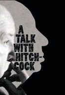 A Talk With Hitchcock (A Talk With Hitchcock)