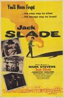 Sua Lei é Matar (Jack Slade)