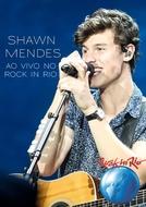 Shawn Mendes - Rock In Rio 2017 (Shawn Mendes: Ao Vivo no Rock In Rio 2017)