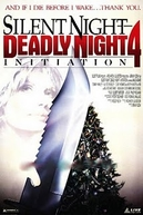 Natal Sangrento 4: A Iniciação (Initiation: Silent Night, Deadly Night 4)