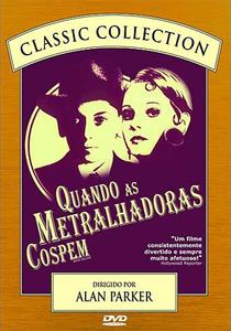 Quando as Metralhadoras Cospem - Poster / Capa / Cartaz - Oficial 2