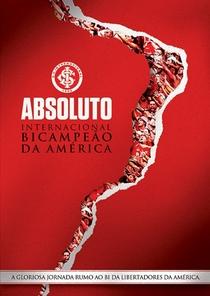 ABSOLUTO – Inter Bicampeão da Libertadores - Poster / Capa / Cartaz - Oficial 1