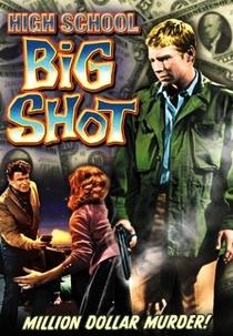 High School Big Shot - Poster / Capa / Cartaz - Oficial 3