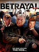 Betrayal  (Betrayal )