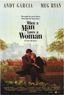 Quando um Homem Ama uma Mulher (When a Man Loves a Woman)