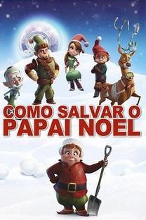 Como Salvar o Papai Noel - Poster / Capa / Cartaz - Oficial 5