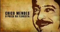 Chico Mendes - o preço da floresta - Poster / Capa / Cartaz - Oficial 2