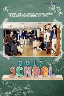 School 2013 - Poster / Capa / Cartaz - Oficial 2