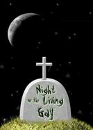 Night Of the Living Gay (Night Of the Living Gay)