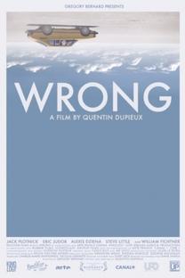 Wrong - Poster / Capa / Cartaz - Oficial 2