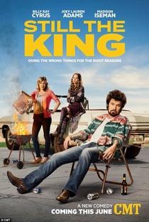 Still the King - Poster / Capa / Cartaz - Oficial 1