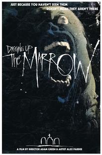Digging up the Marrow - Poster / Capa / Cartaz - Oficial 2